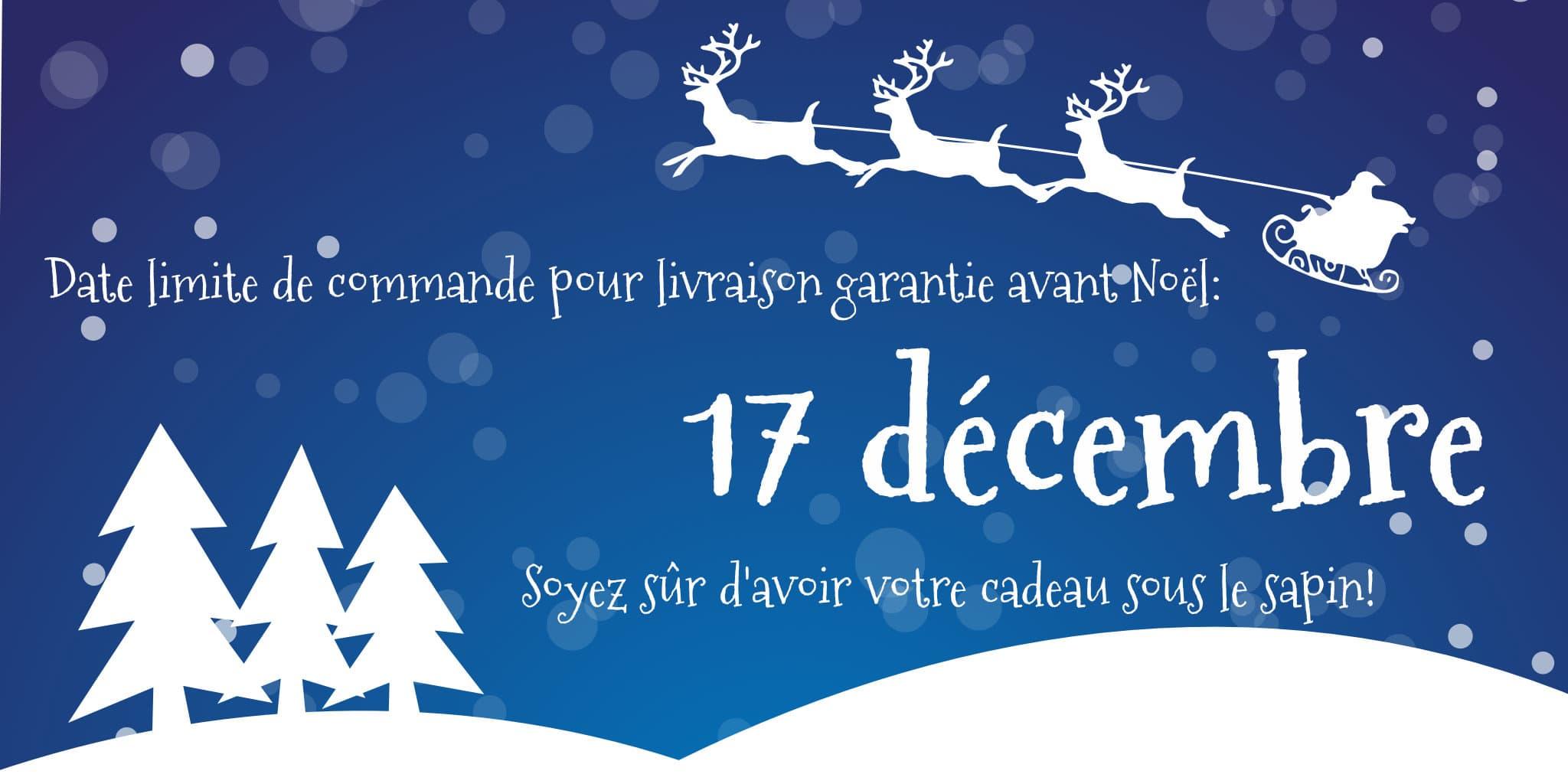 Livraison garantie avant Noël - 17 Décembre