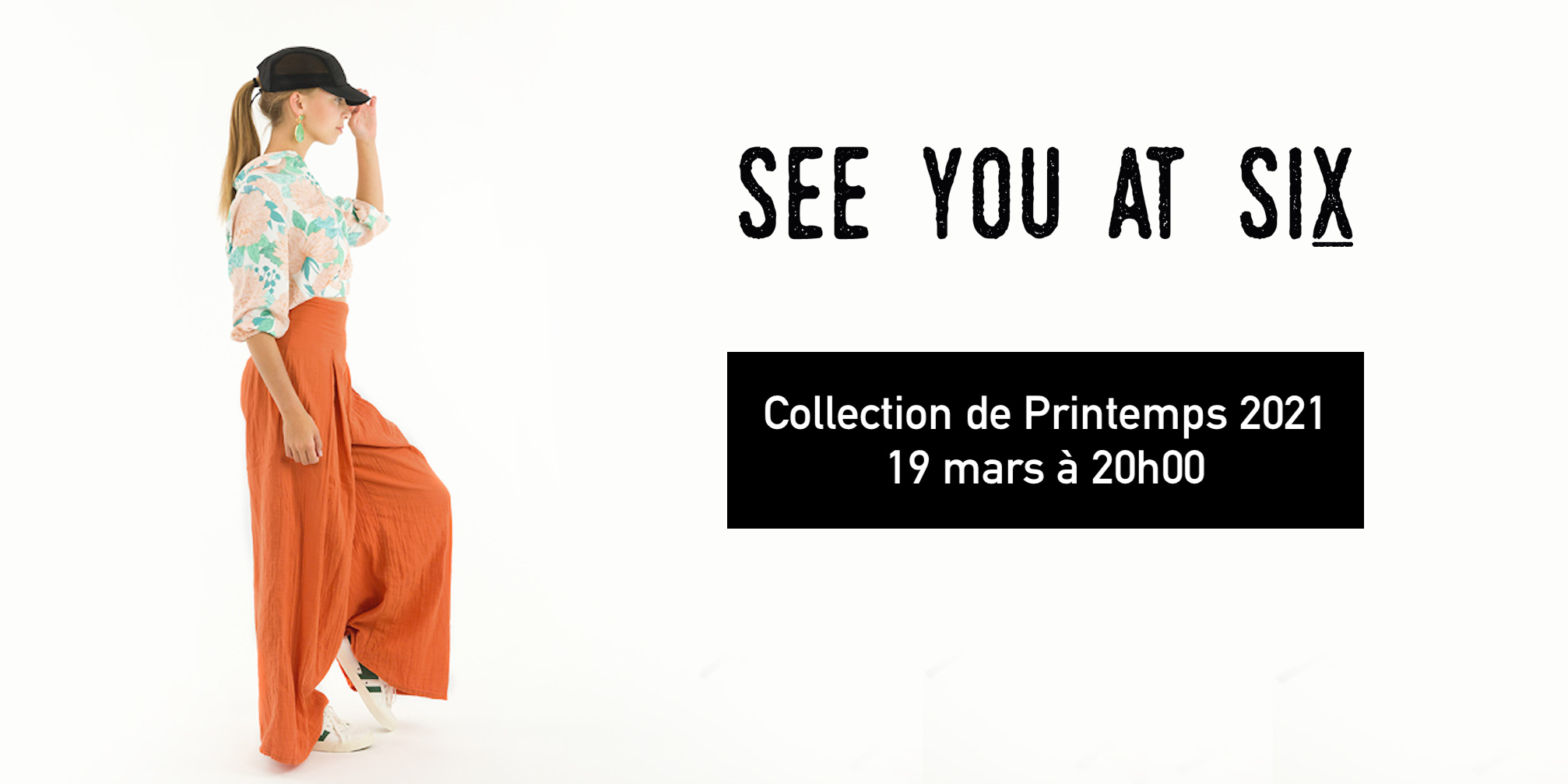 See You at Six Spring 21 @ Coup de coudre