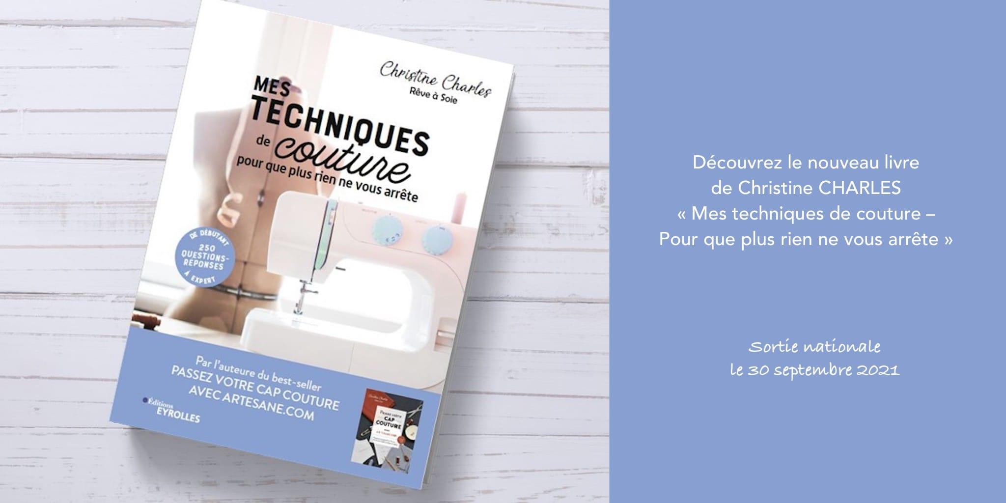 Christine Charles - Mes techniques de couture @ Coup de coudre